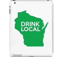Wisconsin Drink Local WI Green iPad Case/Skin