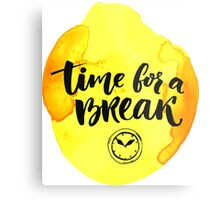 Time for a break Metal Print