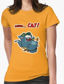 And... Cat! Womens Fitted T-Shirt