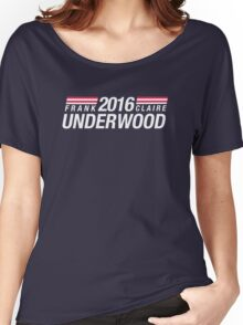 Frank Underwood & Claire Underwood 2016 Women's Relaxed Fit T-Shirt