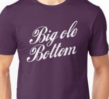 Big ole bottom [Rupaul's Drag Race] Unisex T-Shirt