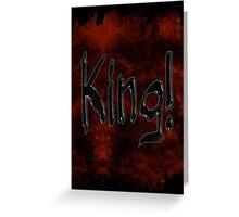 Grunge King Typography Greeting Card
