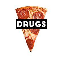 Drugs = Pizza Photographic Print