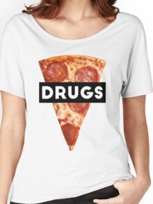Drugs = Pizza Women's Relaxed Fit T-Shirt