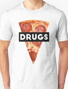 Drugs = Pizza T-Shirt