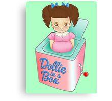 Dollie in a Box Canvas Print
