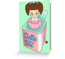 Dollie in a Box Greeting Card