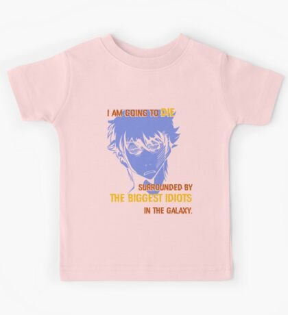 Quotes and quips - biggest idiots Kids Tee