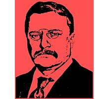 THEODORE ROOSEVELT (LARGE) Photographic Print