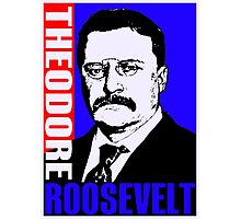 Theodore Roosevelt-Colour Photographic Print