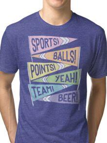 SUPER ULTRA MEGA MARCH MADNESS SHIRT, YEAH!!! Tri-blend T-Shirt