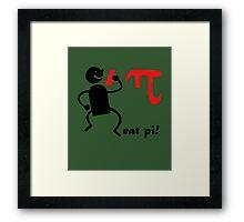 Funny eat pi Framed Print