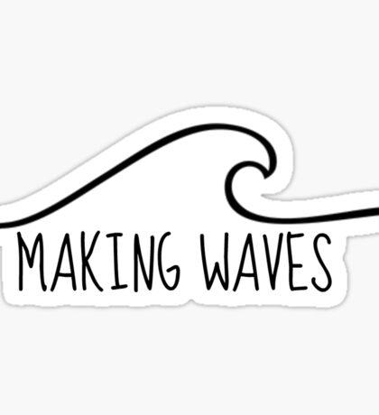 Making Waves Sticker