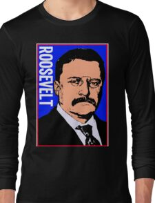 THEODORE ROOSEVELT-COLOR Long Sleeve T-Shirt
