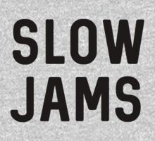 slow jams by Kate H