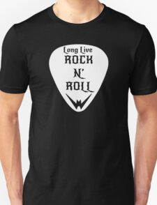 White Guitar Pick: ¨Long Live ROCK AND ROLL¨ by RR Designs T-Shirt