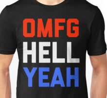 Omfg Hell Yeah America Unisex T-Shirt