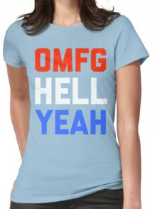 Omfg Hell Yeah America Womens Fitted T-Shirt