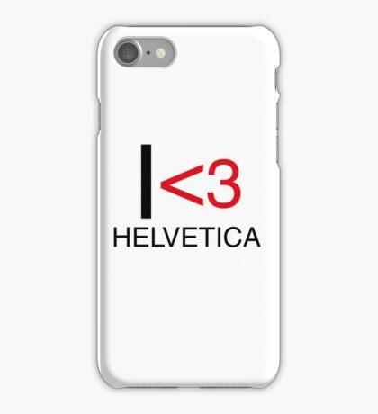 I <3 helvetica love type graphic design iPhone Case/Skin