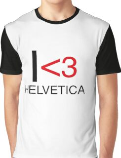 I <3 helvetica love type graphic design Graphic T-Shirt