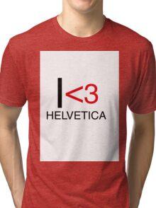 I <3 helvetica love type graphic design Tri-blend T-Shirt