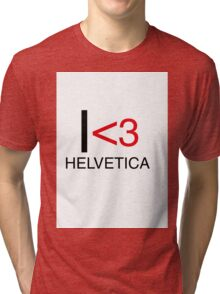 I <3 helvetica love type graphic design Tri-blend T-Shirt