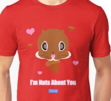 I'm Nuts About You (brown) Unisex T-Shirt
