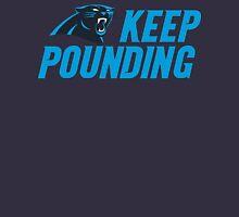 Keep Pounding - Panthers Unisex T-Shirt