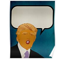 Donald Trump DIY Protest Poster Poster