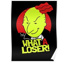 What A Loser! Poster