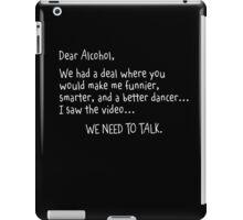 alcohol talk iPad Case/Skin