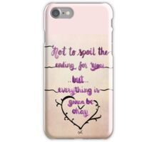 It's gonna be okay - Motivational quote iPhone Case/Skin