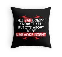 bar night Throw Pillow