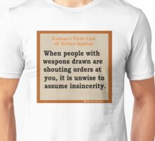 1st Law of Urban Justice Unisex T-Shirt