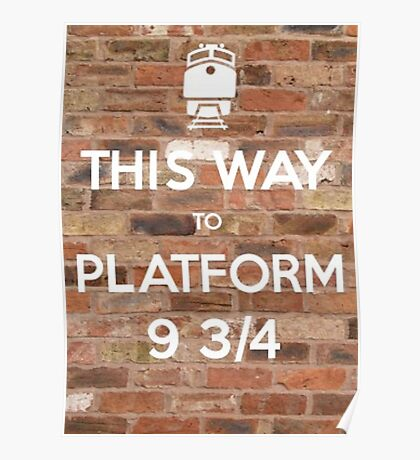 This way to Platform 9 3/4 Poster