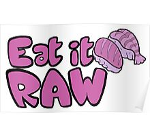 Eat it RAW Poster