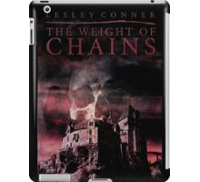 The Weight of Chains iPad Case/Skin