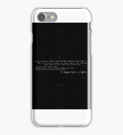 I once had a talk with mulder about starlight... iPhone Case/Skin