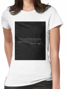 I once had a talk with mulder about starlight... Womens Fitted T-Shirt