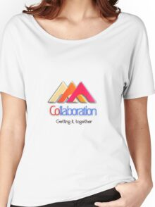 Collaboration, let's work together Women's Relaxed Fit T-Shirt