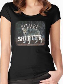 BEWARE SHIFTER (wolf) Women's Fitted Scoop T-Shirt
