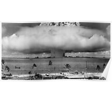 Nuclear Weapon Test - Bikini Atoll  Poster