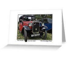 Oul Austin .. leg outa bed! Greeting Card
