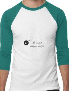 Coraline 'Be Careful What You Wish For' Men's Baseball ¾ T-Shirt