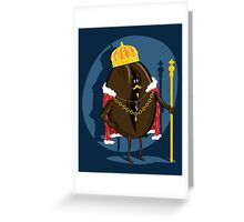 The King... Greeting Card