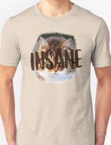INSANE (cat crazy) T-Shirt