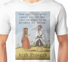 Good Qualities Never Cancel Out - Arab Proverb Unisex T-Shirt