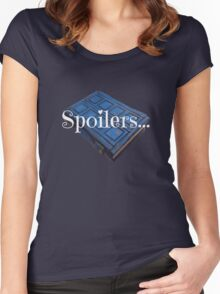 Spoilers ... Women's Fitted Scoop T-Shirt