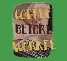 Coffee before workee Kids Tee