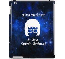 Tina Belcher  Is My Spirit Animal  iPad Case/Skin